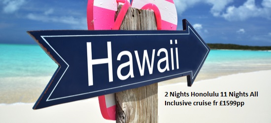 Hawaii Cruises only £1599pp